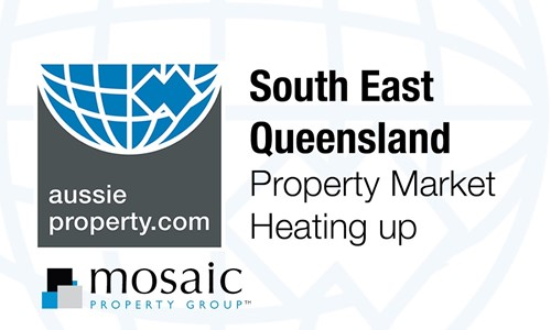 South East Queensland, Property Market Heating Up